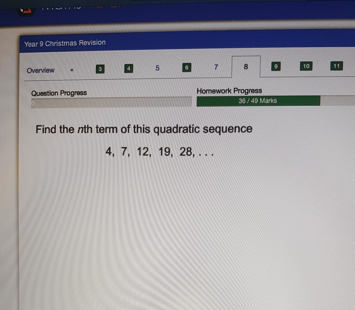 Find The Nth Term Of This Quadratic Sequence 4 7 12 19 28