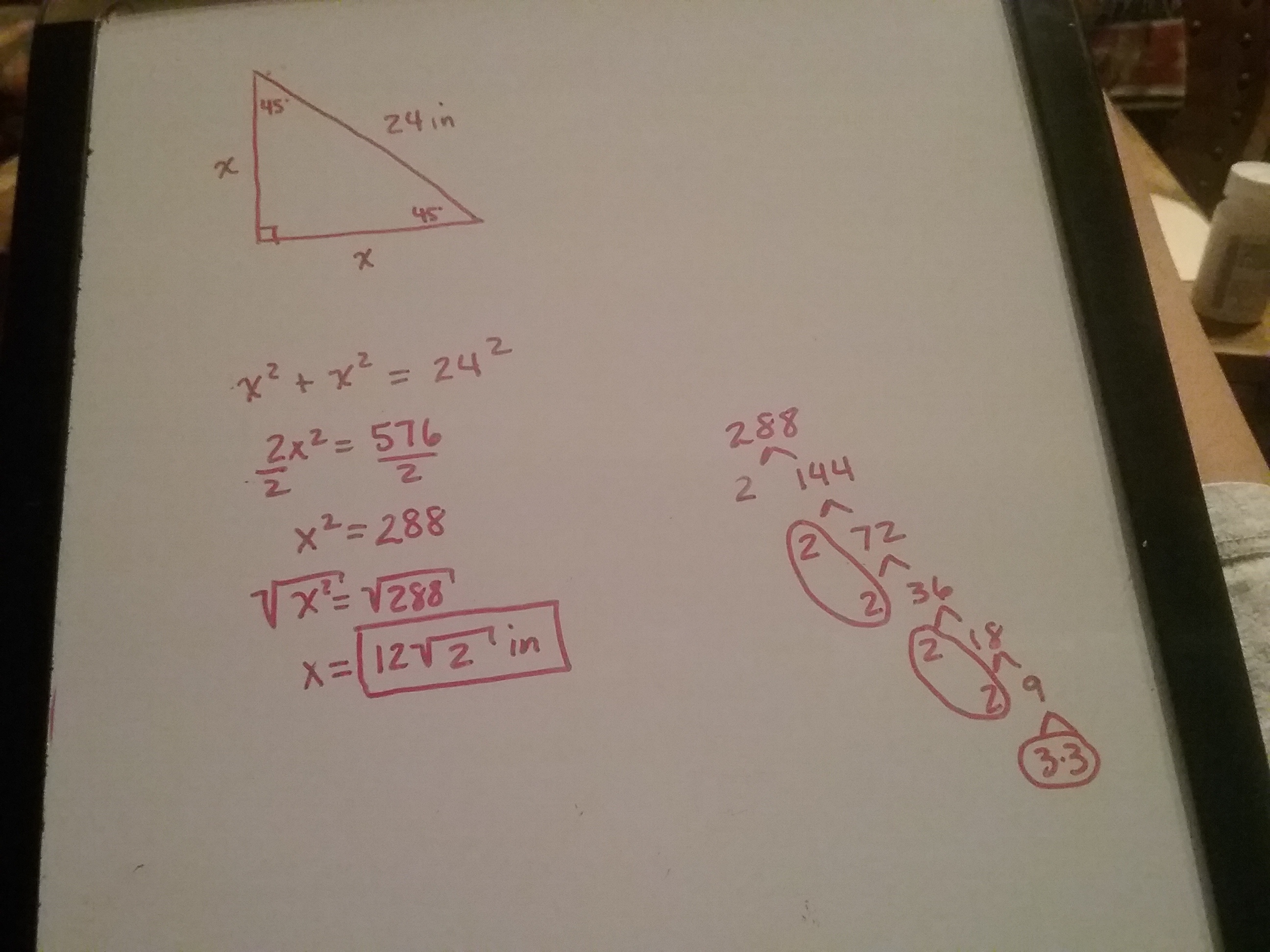 The Hypotenuse Of A 45 45 90 Triangle Measures 24 Inches