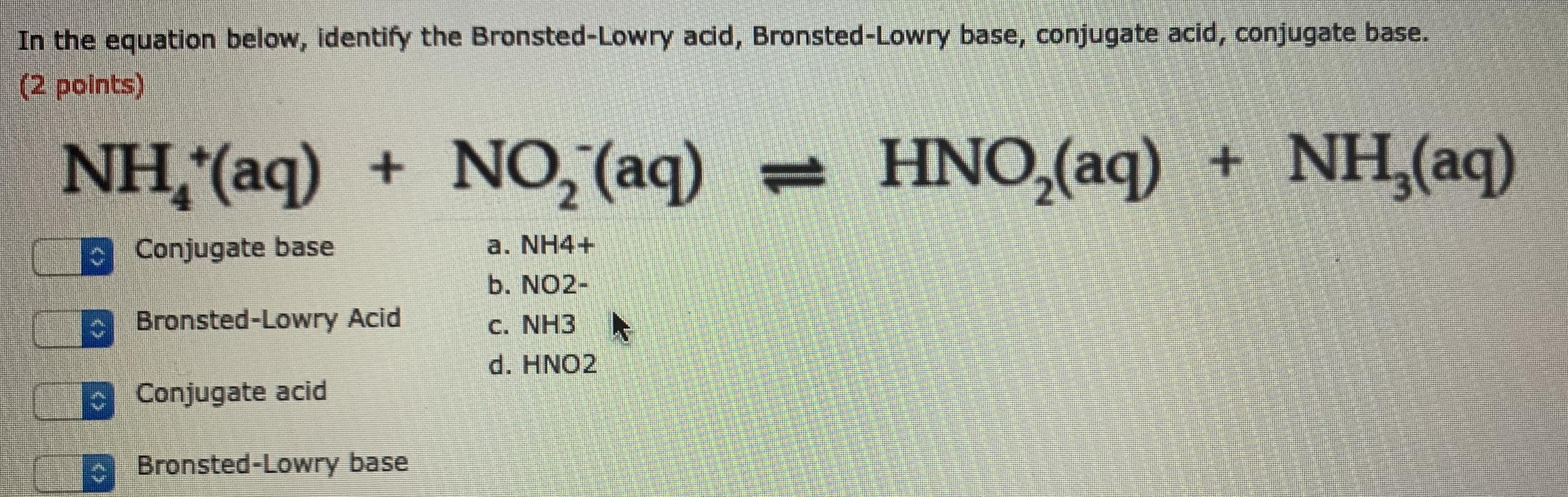 In The Equation Below Identify The Br Nsted Lowry Acid