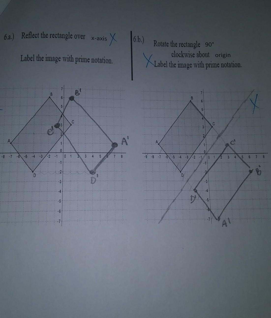 6 Reflect The Rectangle Over X Axis X16 B Rotate The