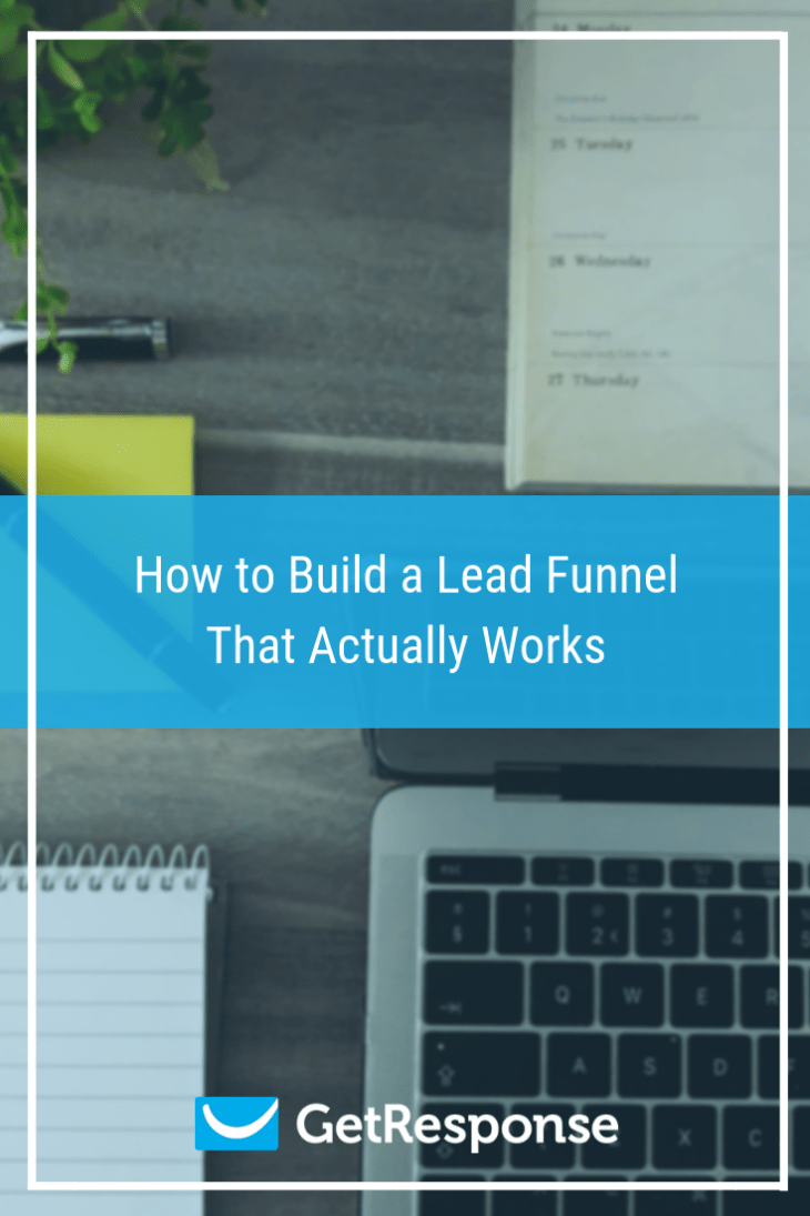 How to Build a Lead Funnel That Actually Works.