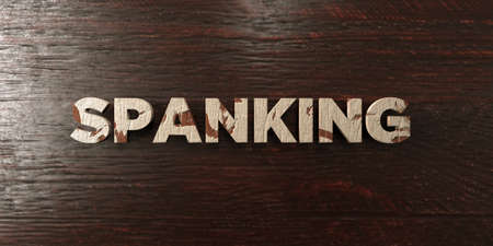 spanking: Spanking - grungy wooden headline on Maple - 3D rendered royalty free stock image. This image can be used for an online website banner ad or a print postcard.