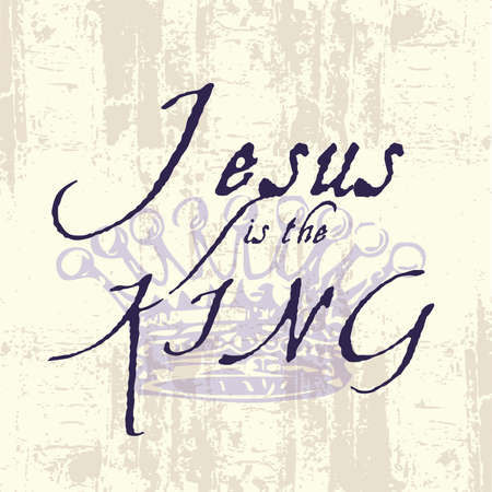 Jesus the King Inspirational Grunge Typography