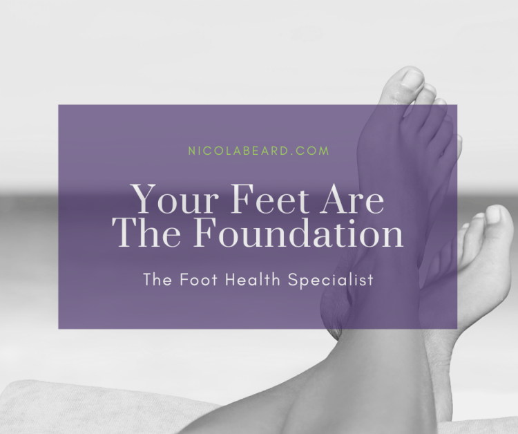 Your feet are the foundation