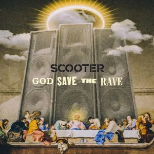 ALBUM: Scooter - God Save the Rave (Zip File)