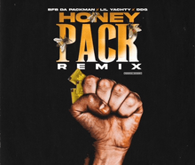BFB da Packman - Honey Pack (Remix) ft. Lil Yachty & DDG