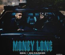DDG & OG Parker - Money Long ft. 42 Dugg