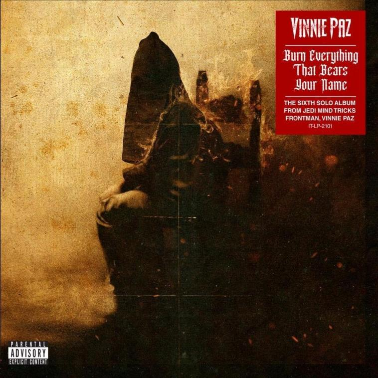 Download album Vinnie Paz Burn Everything That Bears Your Name zip download