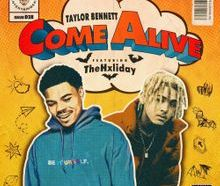 Download Taylor Bennett Come Alive mp3 audio download