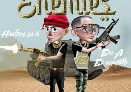 DOWNLOAD MP3: Hanzel La H Ft. Ele A El Dominio – Enemies