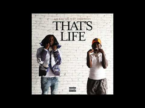 DOWNLOAD MP3: LBS Kee'vin - That's Life ft. OMB Peezy