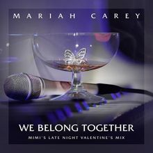Mariah Carey - We Belong Together (Mimi's Late Night Valentine's Mix) [Extended]