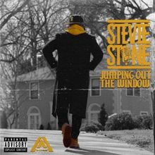 Stevie Stone - Jumping Out the Window