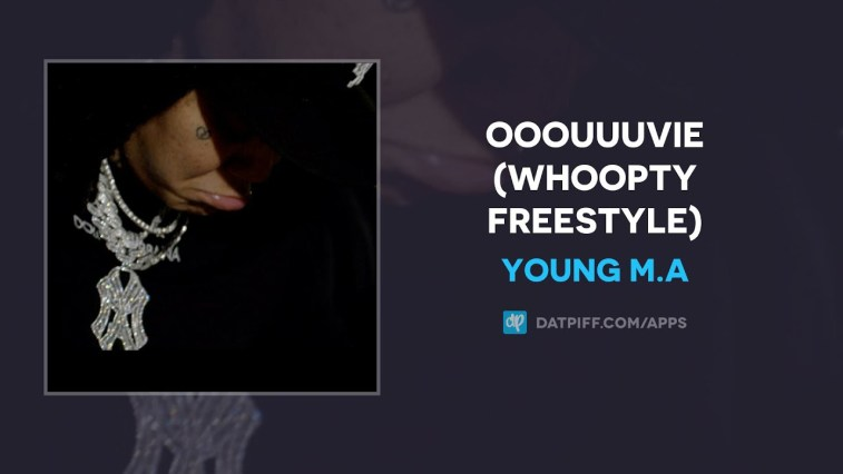 Young M.A - Ooouuuvie (Whoopty Freestyle)