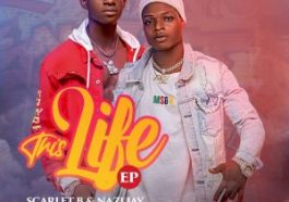 DOWNLOAD Scarlet B & Nazi Jay This Life (EP) Zip Download