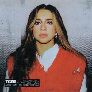 DOWNLOAD too young to be sad by Tate McRae