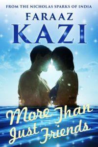 More Than Just Friends by Faraaz Kazi