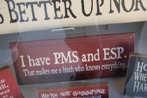 PMS und so ;-)