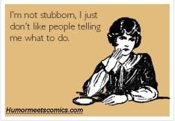 stubborn 5