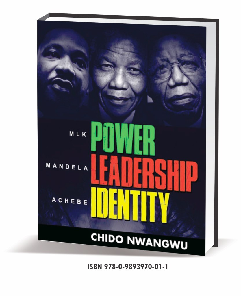 The Book on MLK, Nelson Mandela & Chinua Achebe