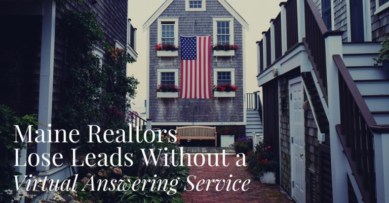 Read more about the article Maine Realtors Lose Leads Without a Virtual Answering Service