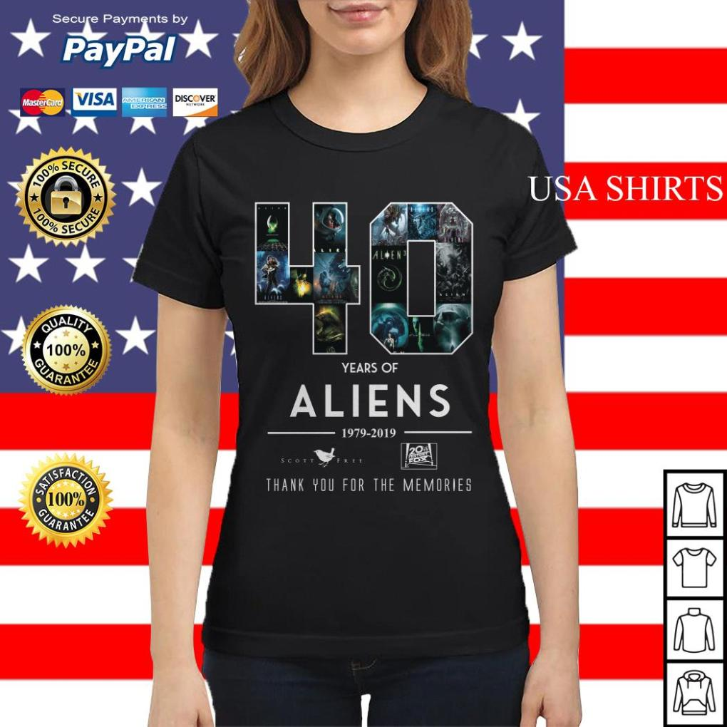 40 Years of Aliens 19979 2019 thank you for the memories Ladies tee