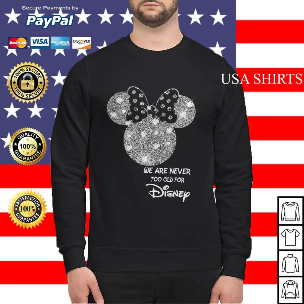 Mickey We are never too old for Disney Sweater