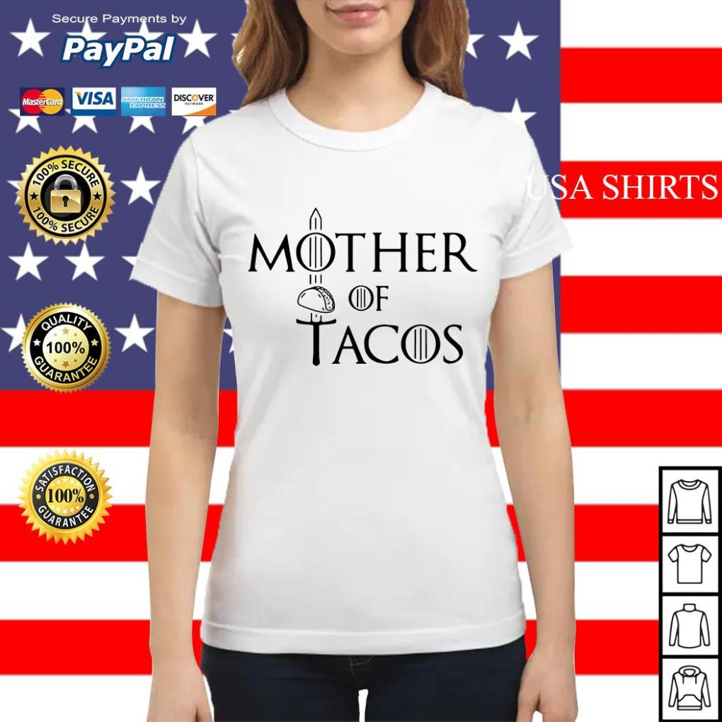 Mother of Tacos Game of Thrones Ladies tee