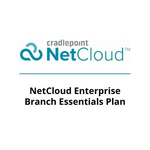 NetCloud Enterprise Branch Essentials Plan