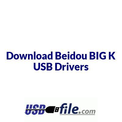 Beidou BIG K