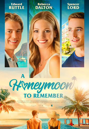 A Honeymoon to Remember Movie 2021 Cast, Crew, Trailer, Release Date & Posters