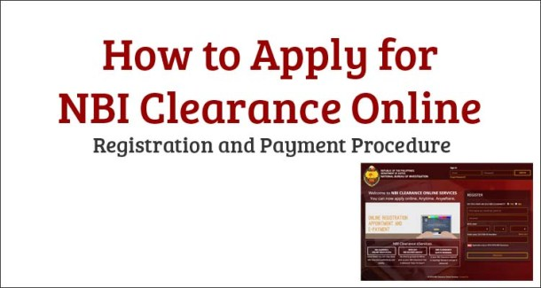 How to Apply for NBI Clearance Online Registration and Payment Procedure