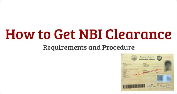 How to Get NBI Clearance Requirements and Procedure