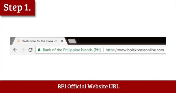 Step 1 Visit the BPI Express Online Official Website