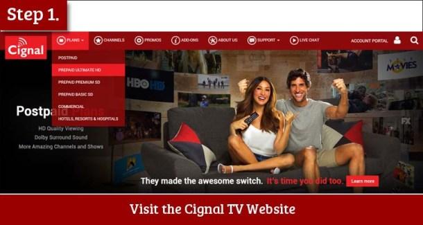 Step 1 Visit the Cignal TV Website