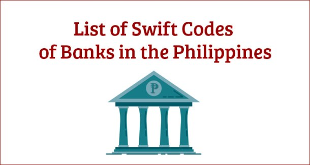 List of Swift Codes of Banks in the Philippines