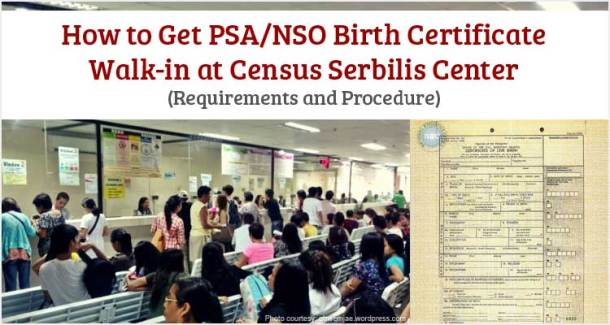 How to Get PSA or NSO Birth Certificate Walk-in at Census Serbilis Center
