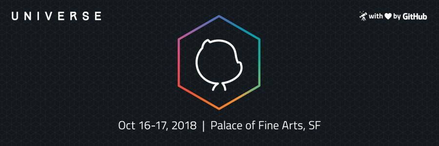 GitHub Universe October 16-17, 2018