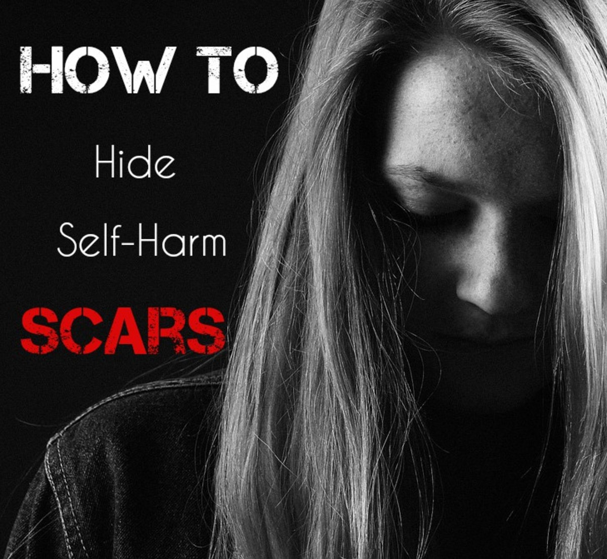 How To Hide Your Self Harm Scars Permanent And Non