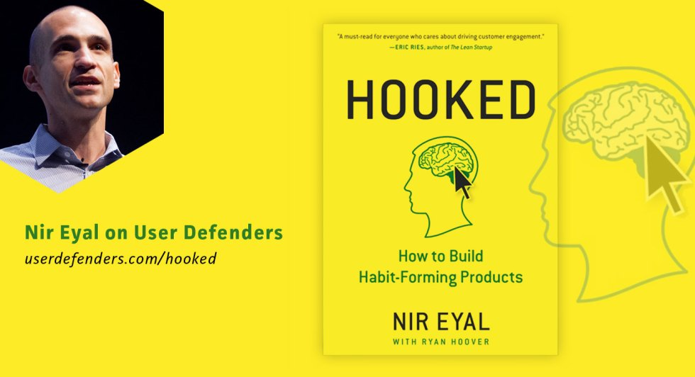 Nir Eyal Author Of Hooked: How To Build Habit Forming Products on User Defenders