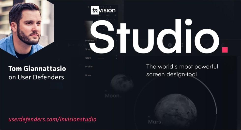 Building InVision Studio. Tom Giannattasio on User Defenders podcast