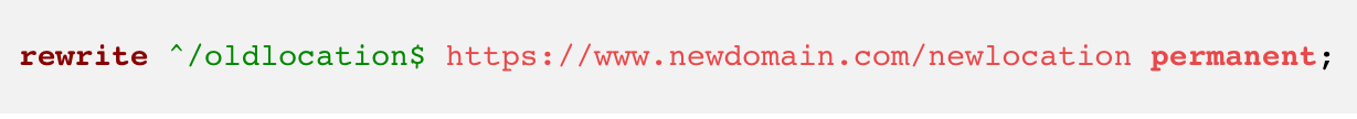 rewrite ^/oldlocation$ https://www.newdomain.com/newlocation permanent;