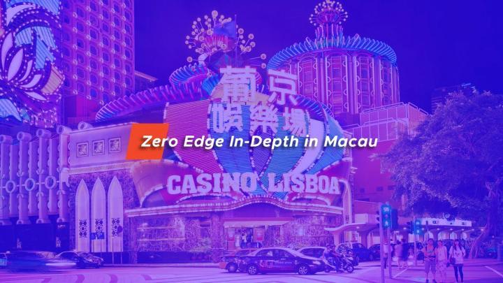 zero edge macau 1024x576 - Zero Edge Educates China Republic Macau on Blockchain Gambling