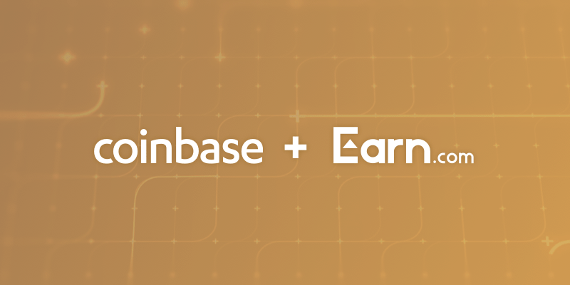 Coinbase Earn - Coinbase Buys Earn.com For $120 Million in Order to Expand Its Business