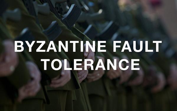 Byzantine Fault Tolerance - Consensus Algorithms - What You Should Know