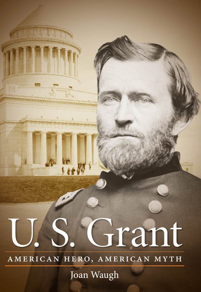 US Grant by Joan Waugh