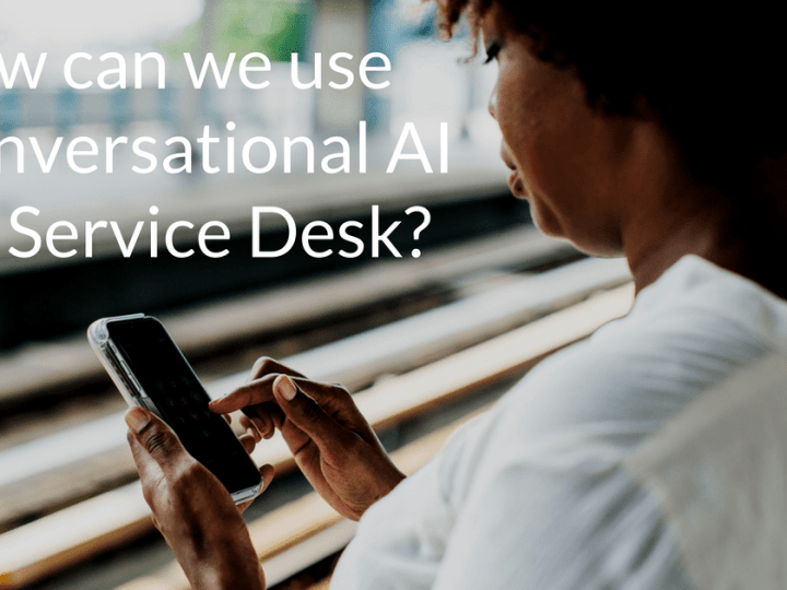 How can we use Conversational AI for Service Desk?