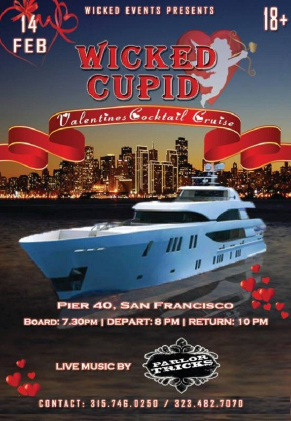Wicked Cupid Valentines Cocktail Cruise At Pier 40 San Francisco CA Indian Event