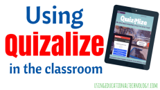 Using Quizalize in the Classroom