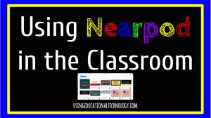 using-nearpod-in-the-classroom